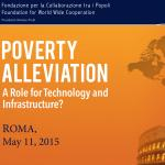 Conference on Poverty Alleviation: a role for Technology and Infrastructure